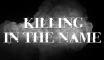 Killing in the Name